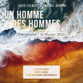 UN HOMME DES HOMMES, Fabio Calmettes